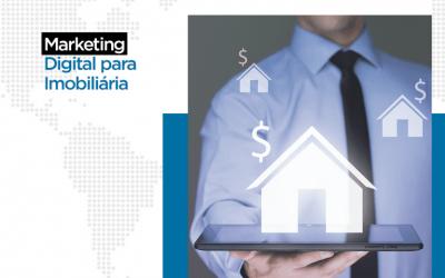 5 Ações de Marketing Fundamentais para Imobiliárias