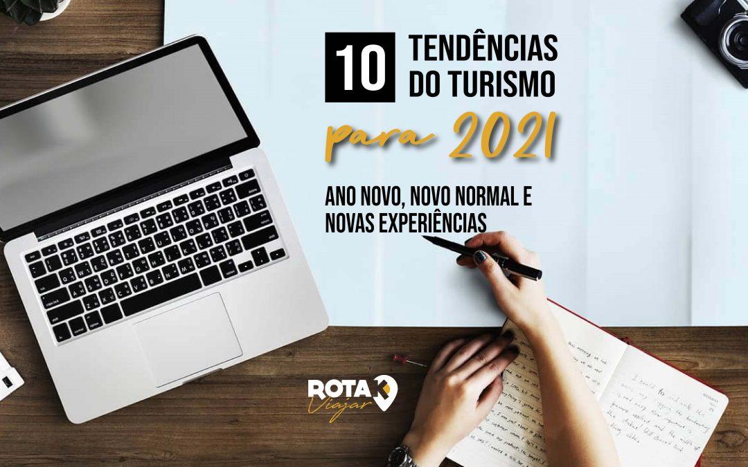 10 Tendências do Turismo para 2021 – Ano Novo, Novas Experiências