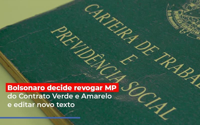 Bolsonaro Decide Revogar Mp Do Contrato Verde E Amarelo E Editar Novo Texto - Contabilidade Em Campinas | JL Ramos Contabilidade Digital