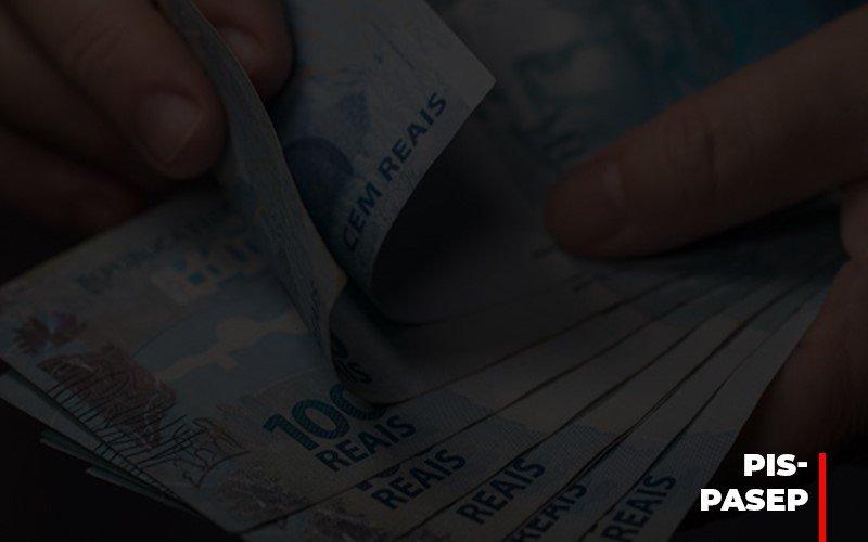 Fim Do Fundo Pis Pasep Nao Acaba Com O Abono Salarial Do Pis Pasep - Contabilidade Em Campinas | JL Ramos Contabilidade Digital