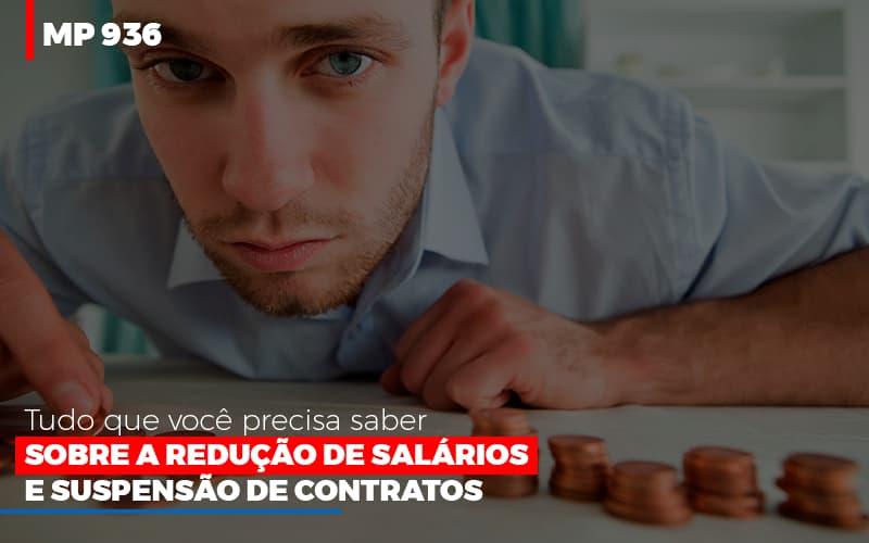 Mp 936 O Que Voce Precisa Saber Sobre Reducao De Salarios E Suspensao De Contrados Contabilidade No Itaim Paulista Sp | Abcon Contabilidade - Contabilidade Em Campinas | JL Ramos Contabilidade Digital