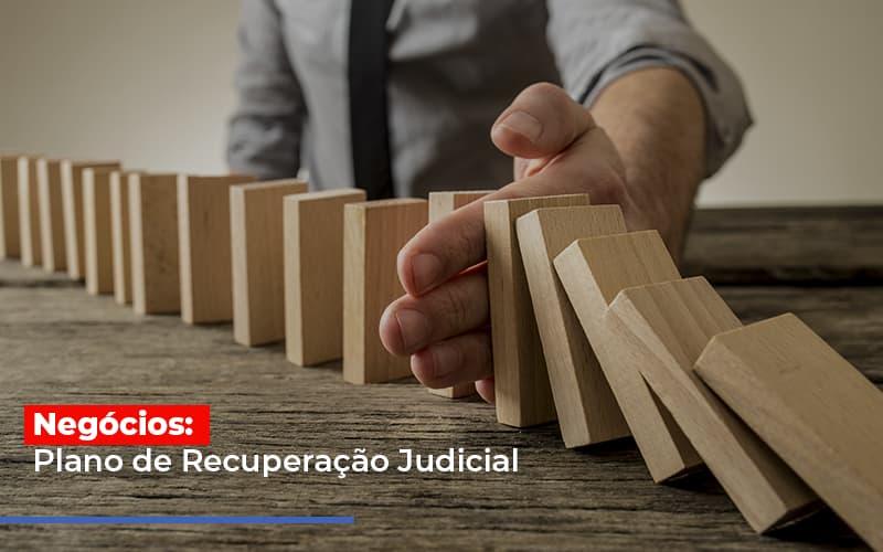 Negocios Plano De Recuperacao Judicial - Contabilidade Em Campinas | JL Ramos Contabilidade Digital