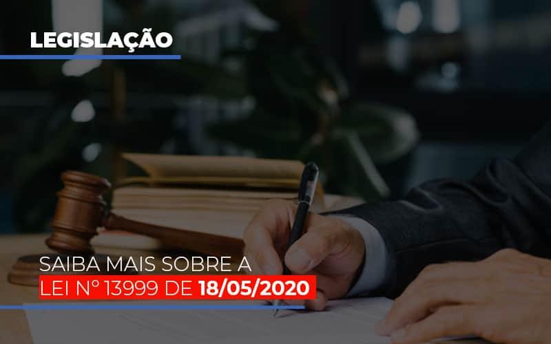 Lei N 13999 De 18 05 2020 - Contabilidade Em Campinas | JL Ramos Contabilidade Digital