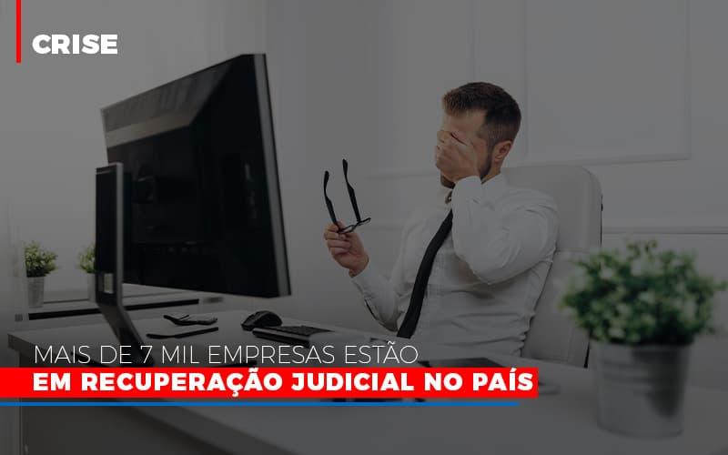 Mais De 7 Mil Empresas Estao Em Recuperacao Judicial No Pais - Contabilidade Em Campinas | JL Ramos Contabilidade Digital