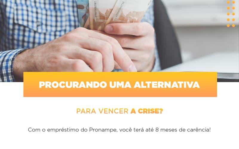 Pronampe Conte Com Ate Oito Meses De Carencia (4) - Contabilidade Em Campinas | JL Ramos Contabilidade Digital
